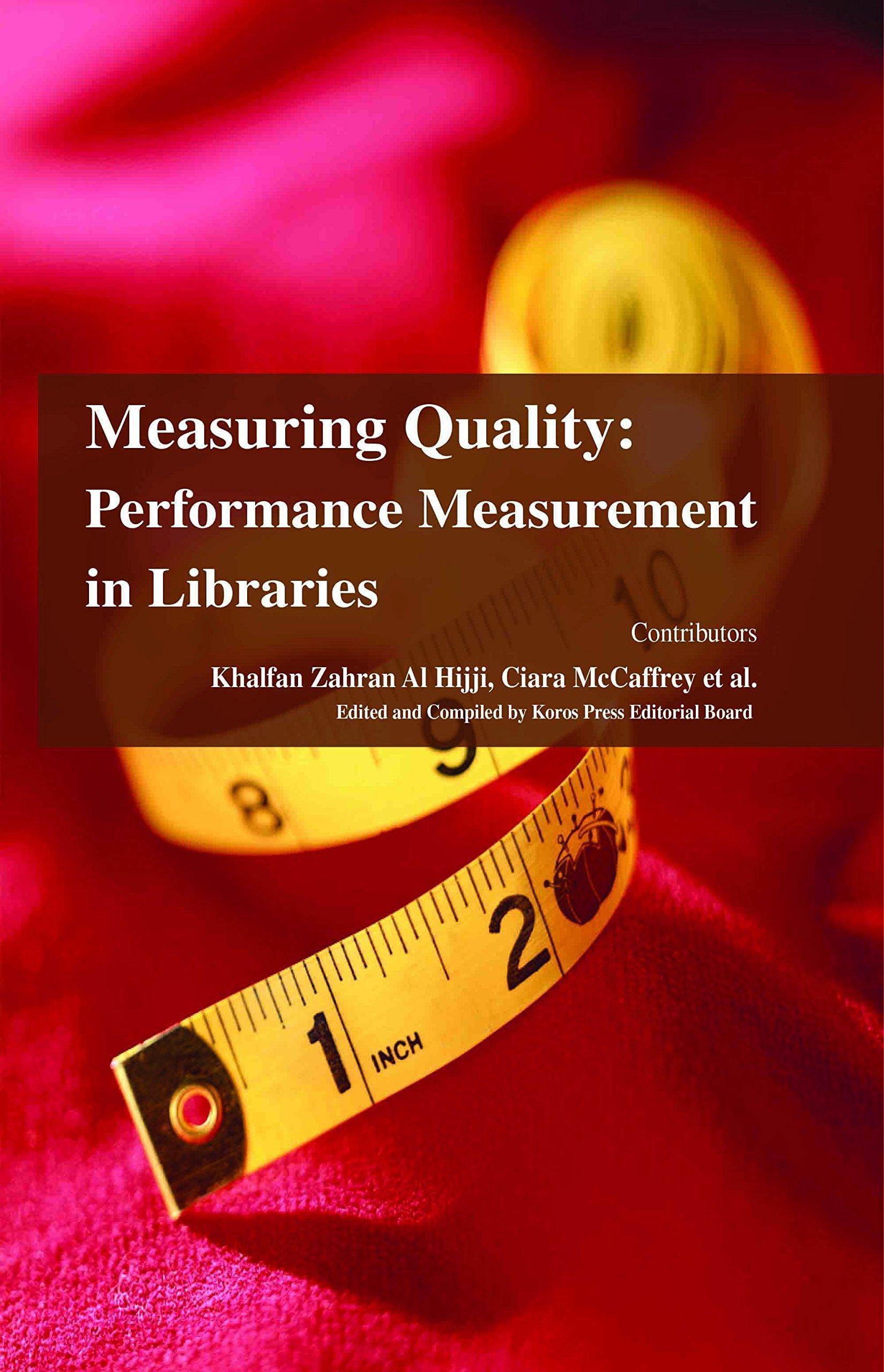 Download Measuring Quality: Performance Measurement in Libraries pdf epub