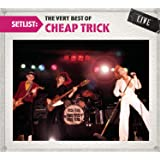 Setlist: the Very Best of Cheap Trick - Live