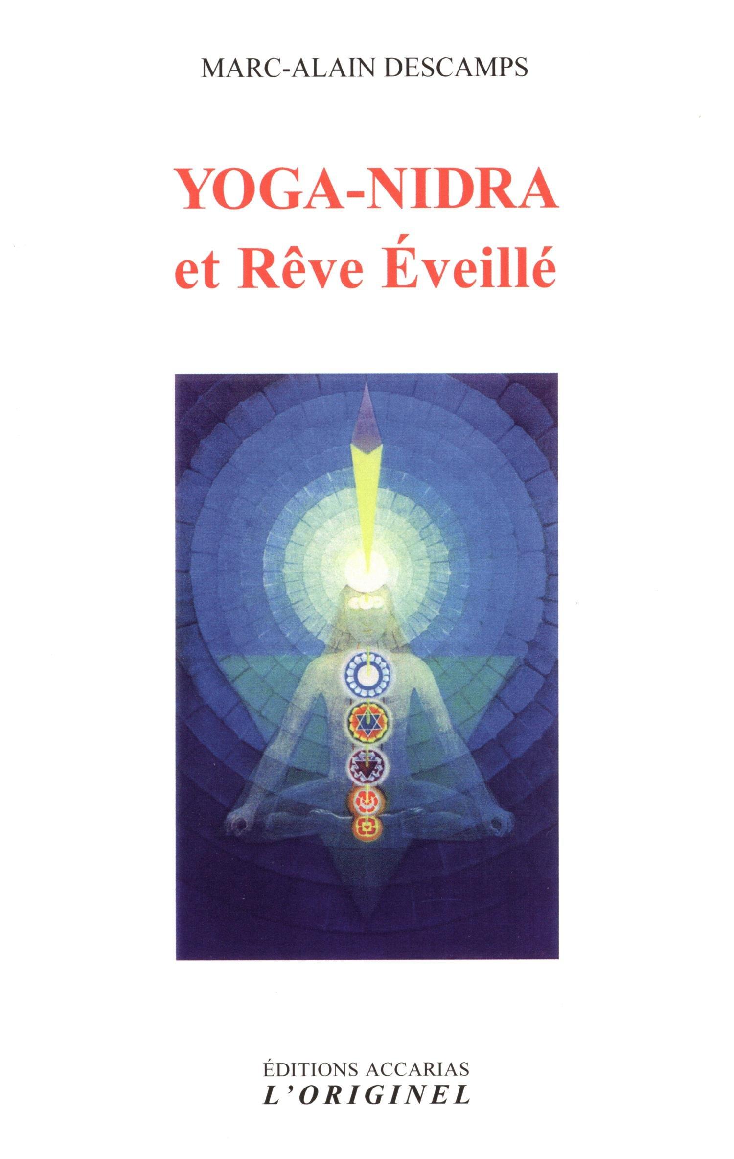 Yoga-nidra et Rêve éveillé: Amazon.es: Marc-Alain Descamps ...