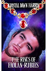 The Rings of Faolan-Rubies Kindle Edition
