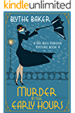 Murder in the Early Hours (A Miss Alice Murder Mystery Book 4)