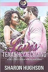 Love's Texas Homecoming: A First Street Church Mini Series Kindle Edition