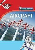 i-SPY Aircraft (Michelin i-SPY Guides)