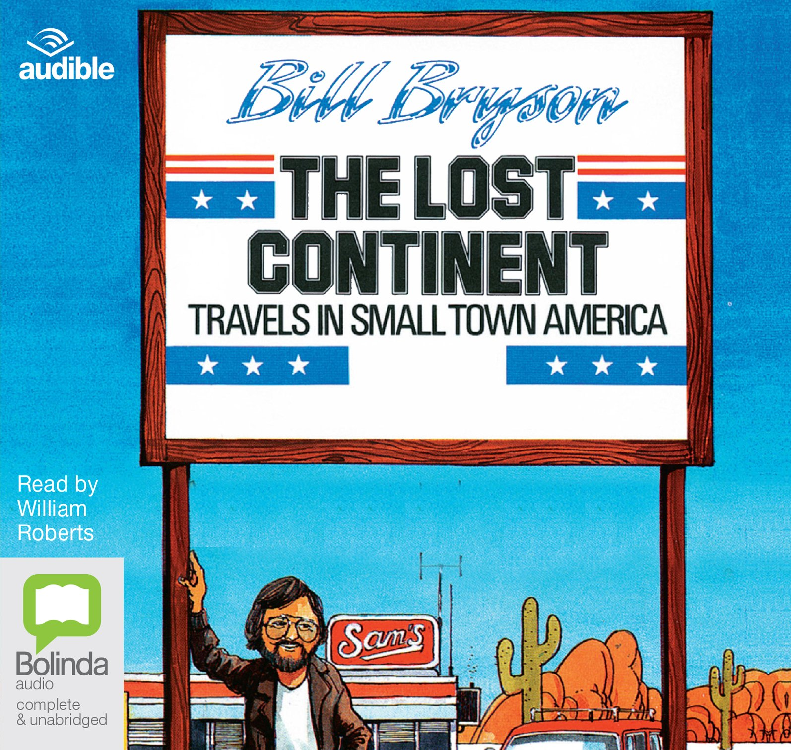 The Lost Continent Travels In Small Town America Bryson Bill 9781489355188 Amazon Com Books
