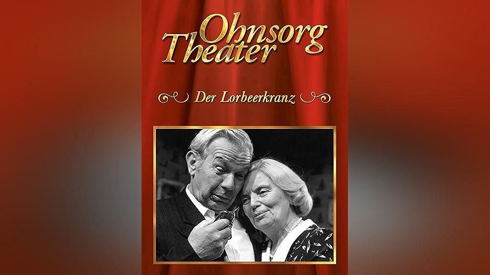 Ohnsorg Theater: Der Lorbeerkranz