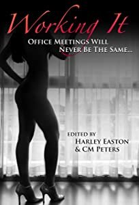 Working It (Sexual Expression Book 2)