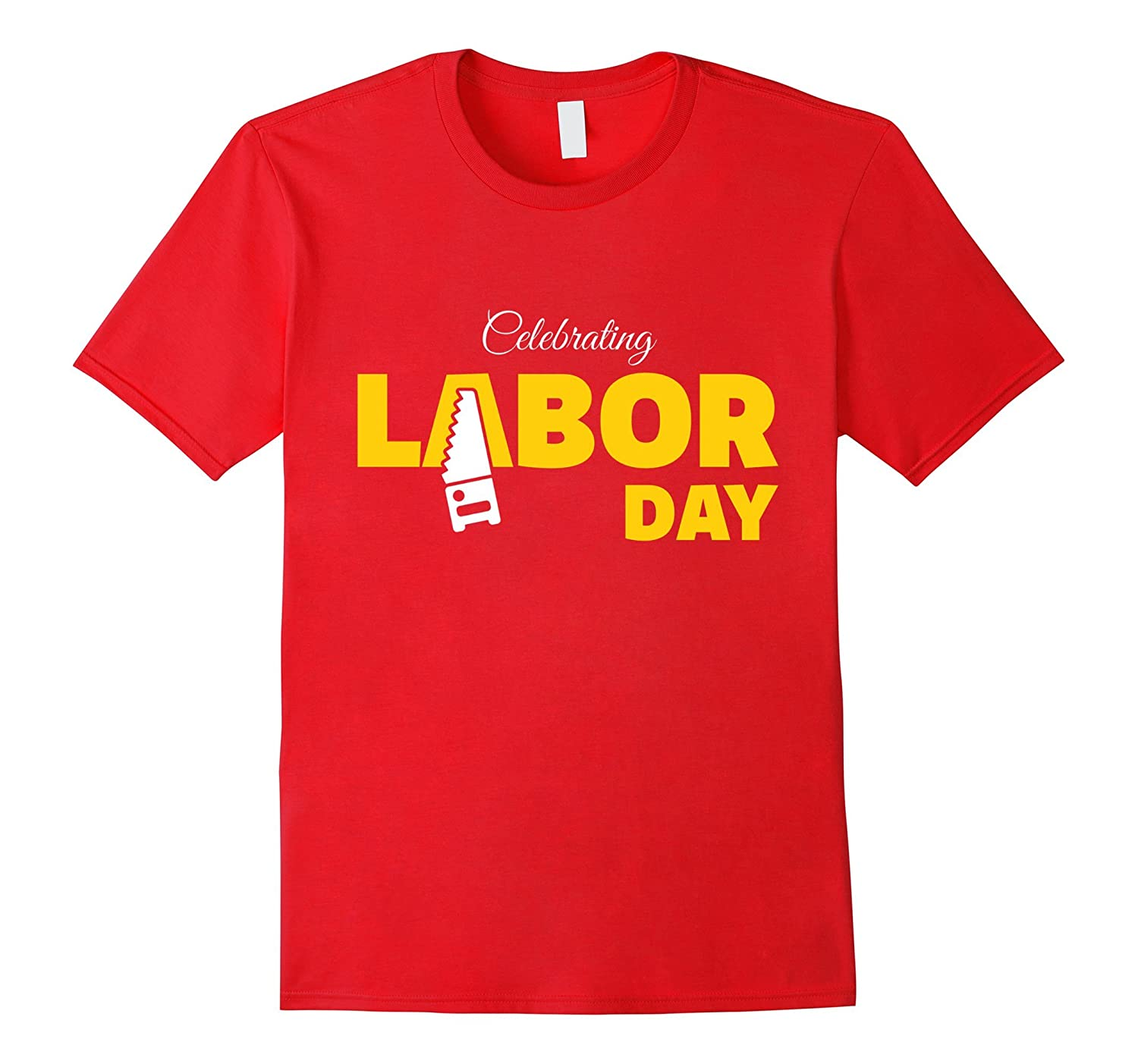 Celebrating Labor Day T Shirt For Workers-BN