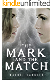 The Mark and the Match (Struck Series Book 2)