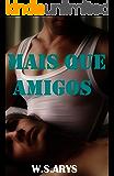 Mais Que Amigos (Portuguese Edition)