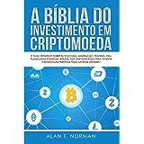Como investir na tecnologia por trás do bitcoin está mudando dinheiro