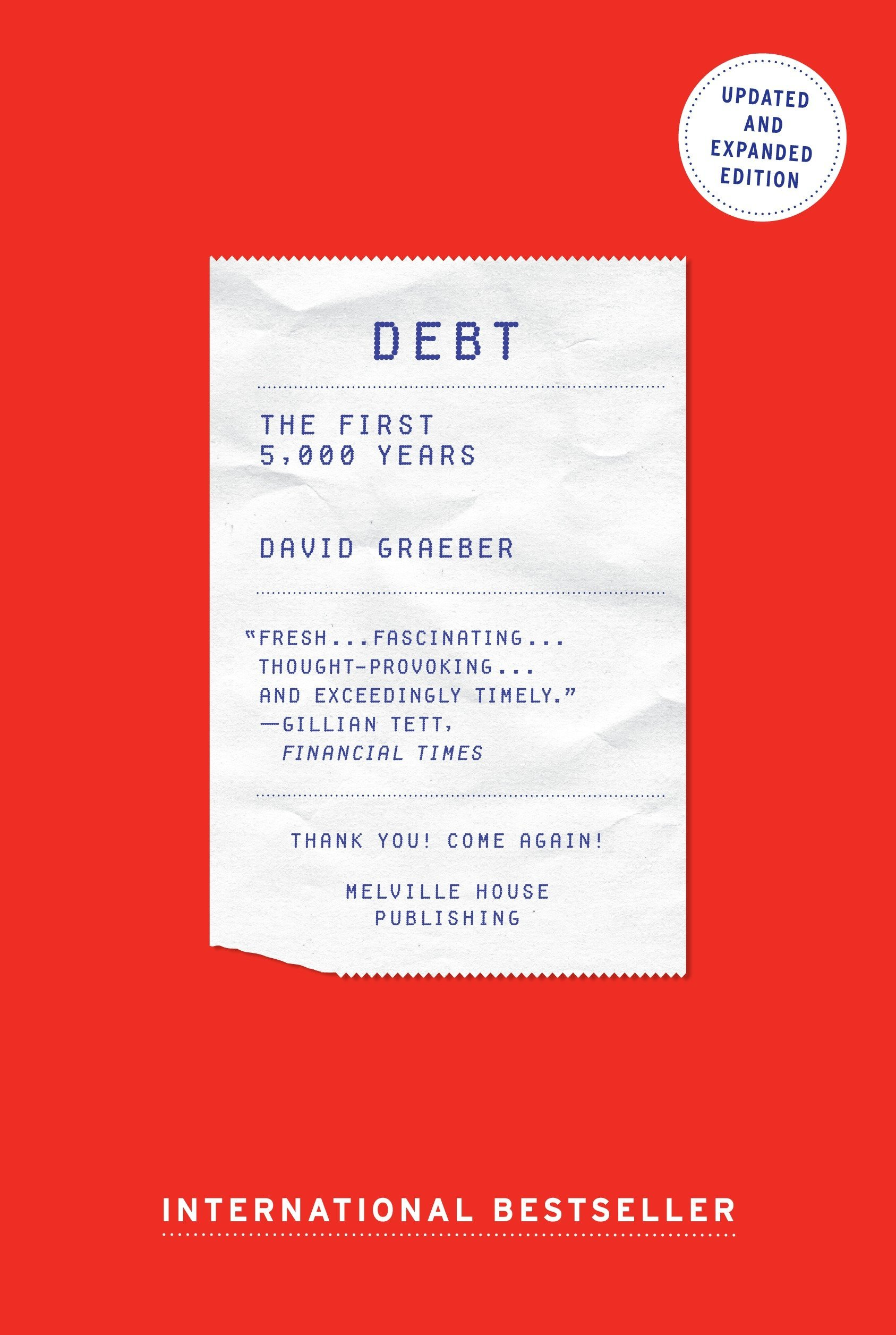 Debt - Updated and Expanded: The First 5,000 Years