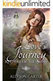 A Love's Journey: Keepers of the Light Book 6