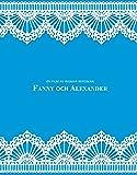 ファニーとアレクサンデル オリジナル版 HDマスター [Blu-ray]