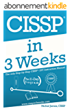 CISSP In 3 Weeks: The Only Step-by-Step CISSP - DIY Instruction Manual (English Edition)