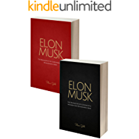 Elon Musk Box Set (2 in 1): The Biography Of A Modern Day Renaissance Man & The Business & Life Lessons Of A Modern Day Renaissance Man (Elon Musk, Tesla, ... Elon Musk Autobiography, Elon Musk Lessons)