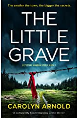 The Little Grave: A completely heart-stopping crime thriller Kindle Edition