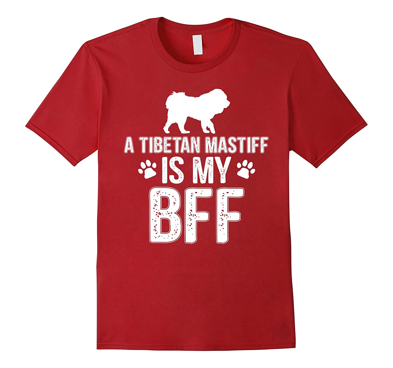 A Tibetan Mastiff is My BFF Super Cool T-Shirt-TH