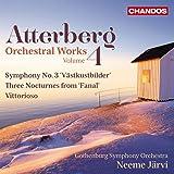 Atterberg / Orchestral Works, Vol. 4