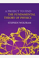 A Project to Find the Fundamental Theory of Physics Hardcover