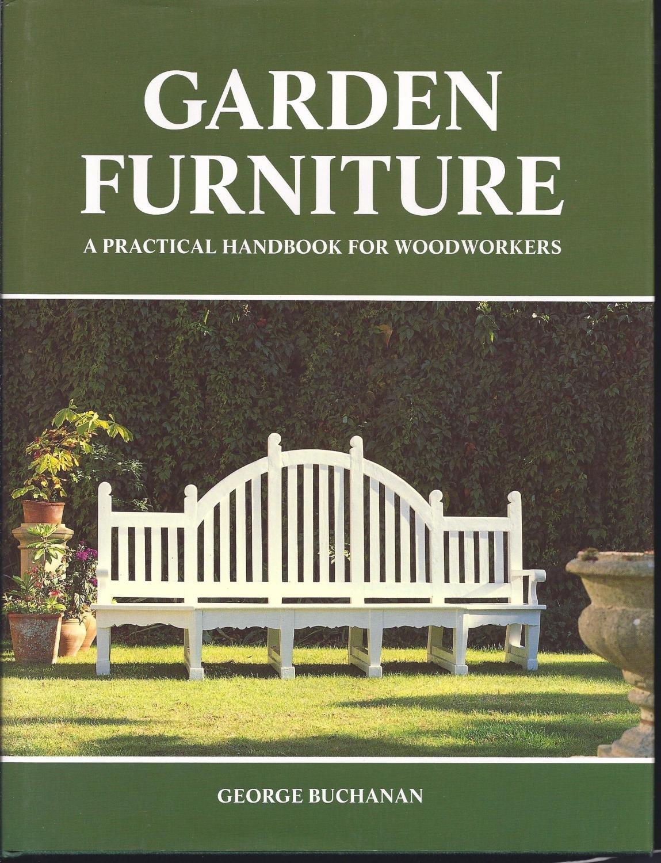 Garden Furniture: A Practical Handbook for Woodworkers (DIY series)