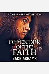 Offender of the Faith: Alex Warren Murder Mysteries, Book 4 Audible Audiobook