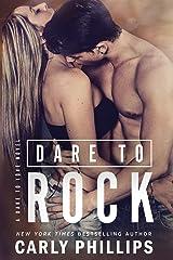 Dare to Rock (Dare to Love Book 5) Kindle Edition