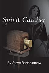 Spirit Catcher: a tale of old San Francisco Kindle Edition