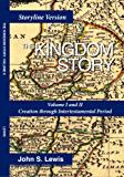 Kingdom Story: Storyline Version Volumes One and Two