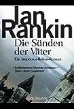 Die Sünden der Väter - Inspector Rebus 9: Kriminalroman (DIE INSPEKTOR REBUS-ROMANE)