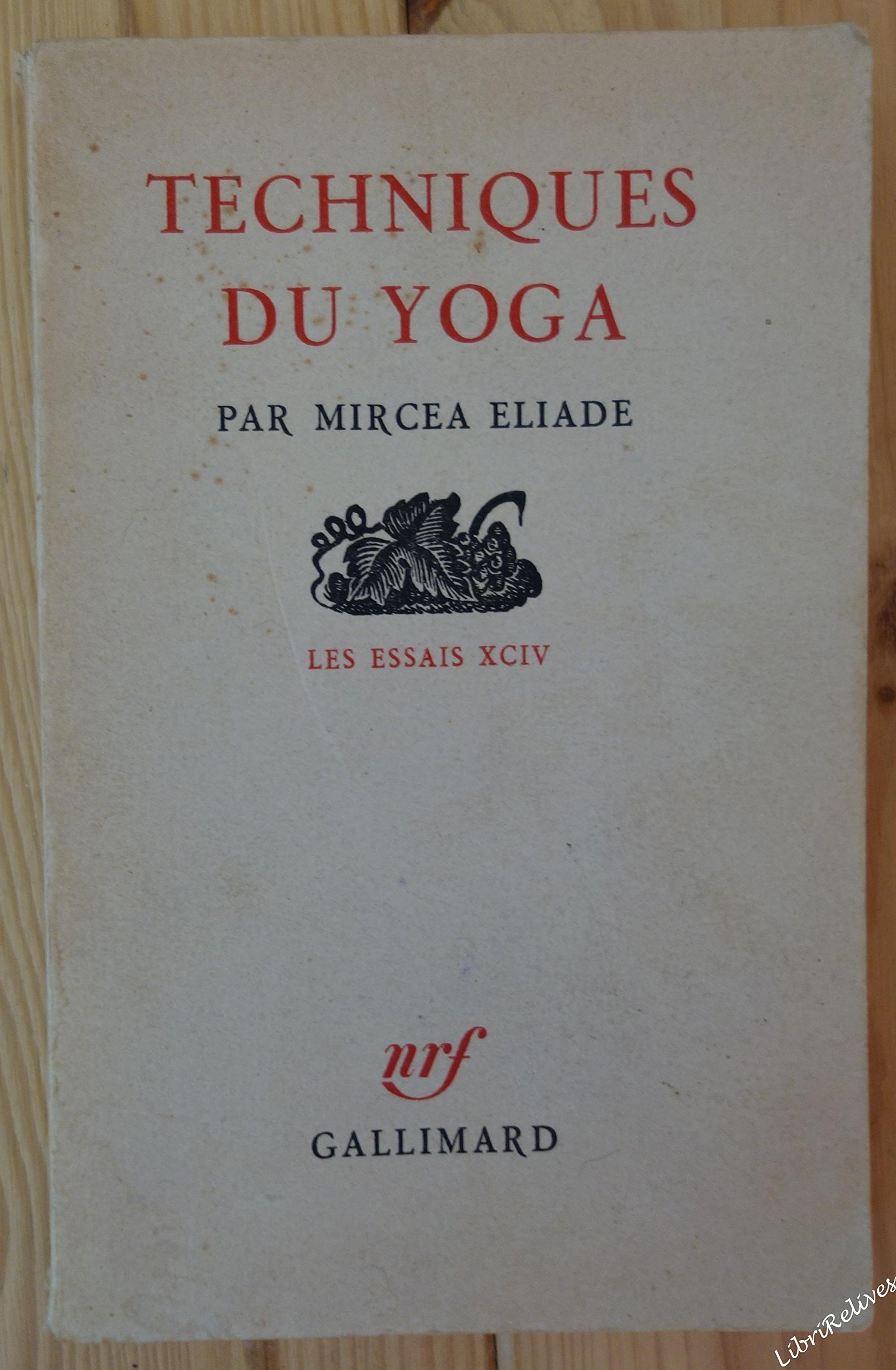 Techniques du yoga.: Amazon.es: ELIADE (Mircea).: Libros