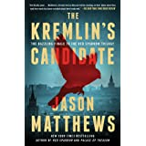 The Kremlin's Candidate: A Novel (The Red Sparrow Trilogy Book 3)