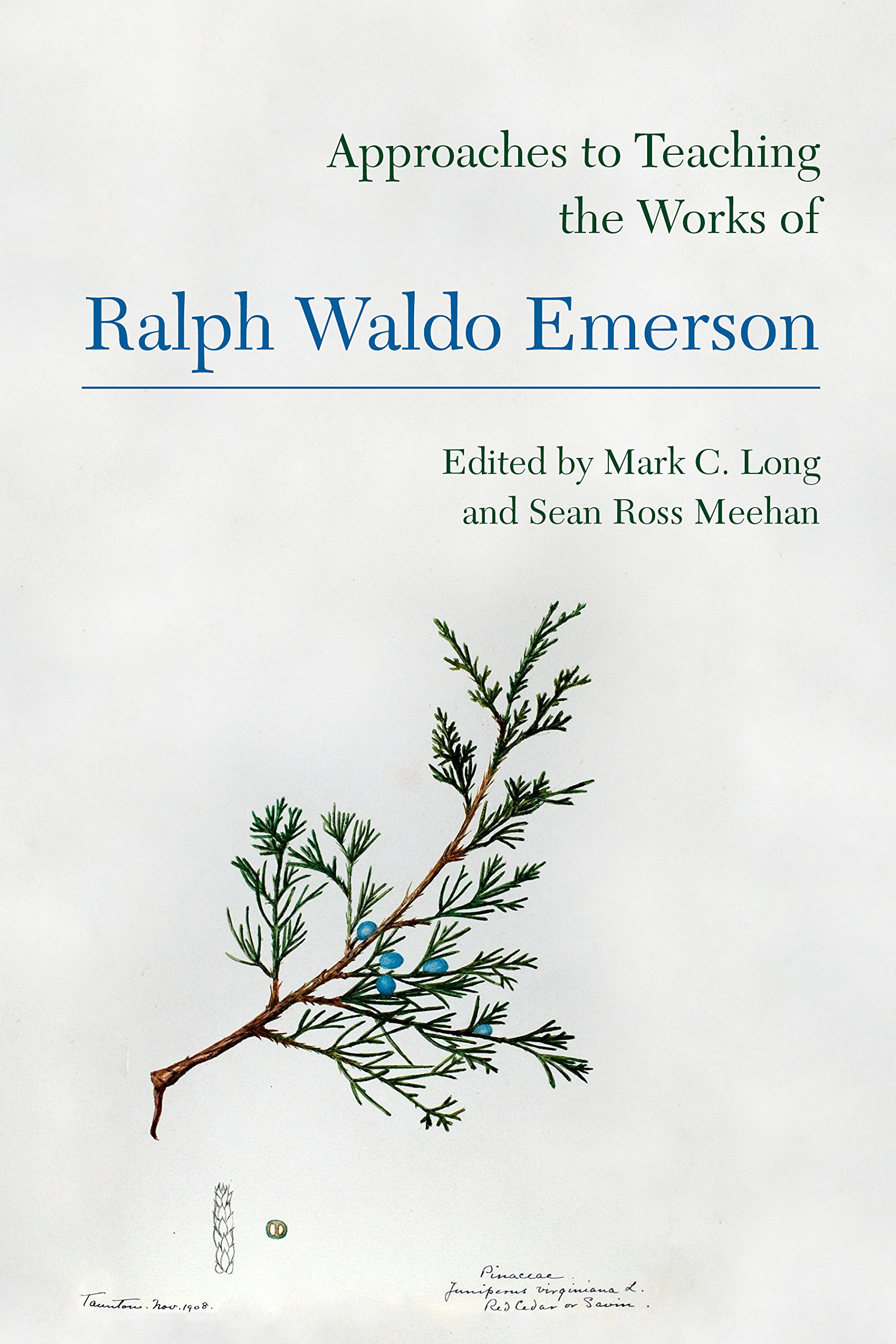 Approaches to Teaching the Works of Ralph Waldo Emerson (Approaches to Teaching World Literature)