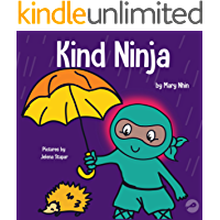 Kind Ninja: A Children's Book About Kindness (Ninja Life Hacks 8)