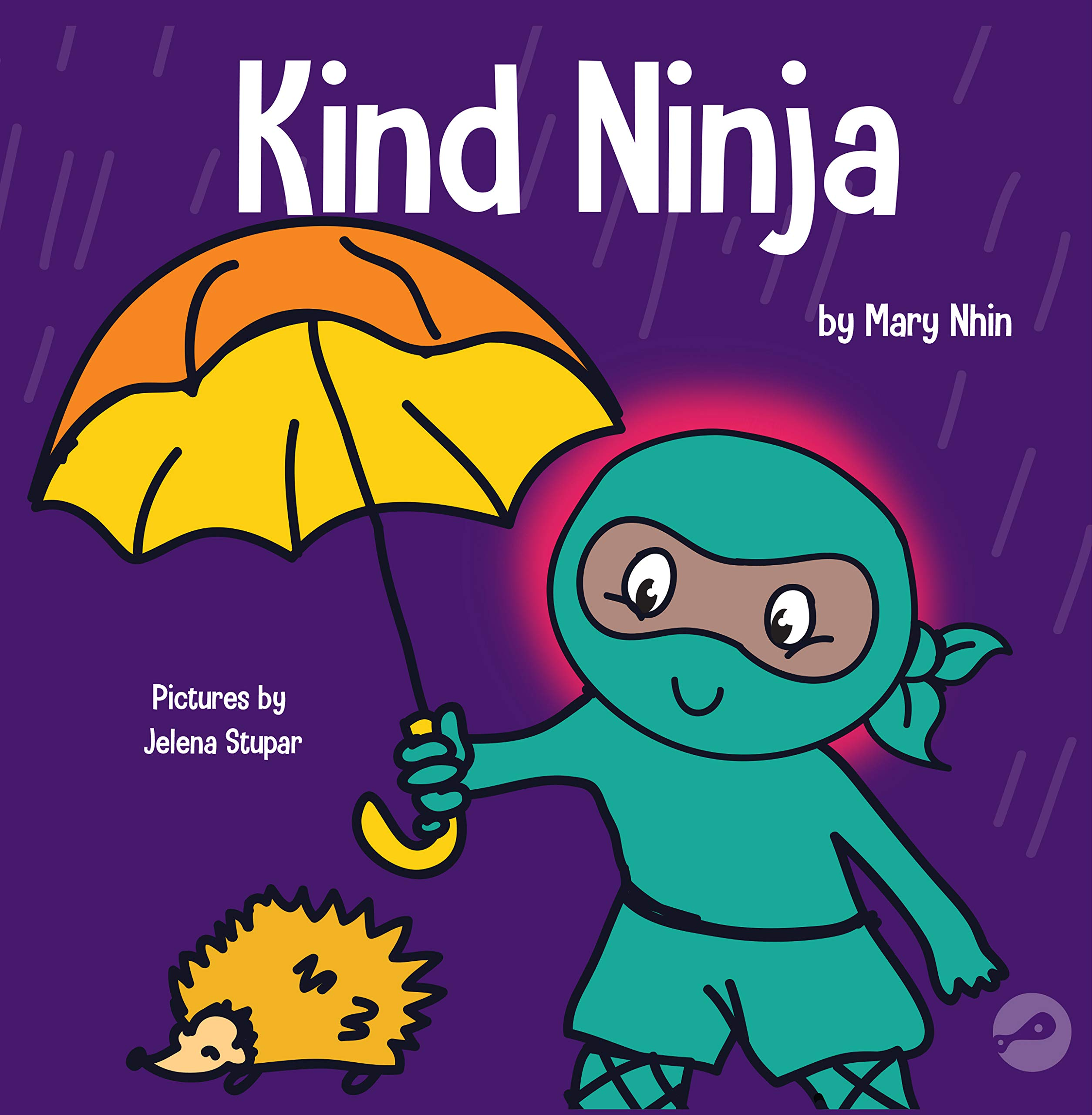 Kind Ninja: A Childrens Book About Kindness (Ninja Life ...