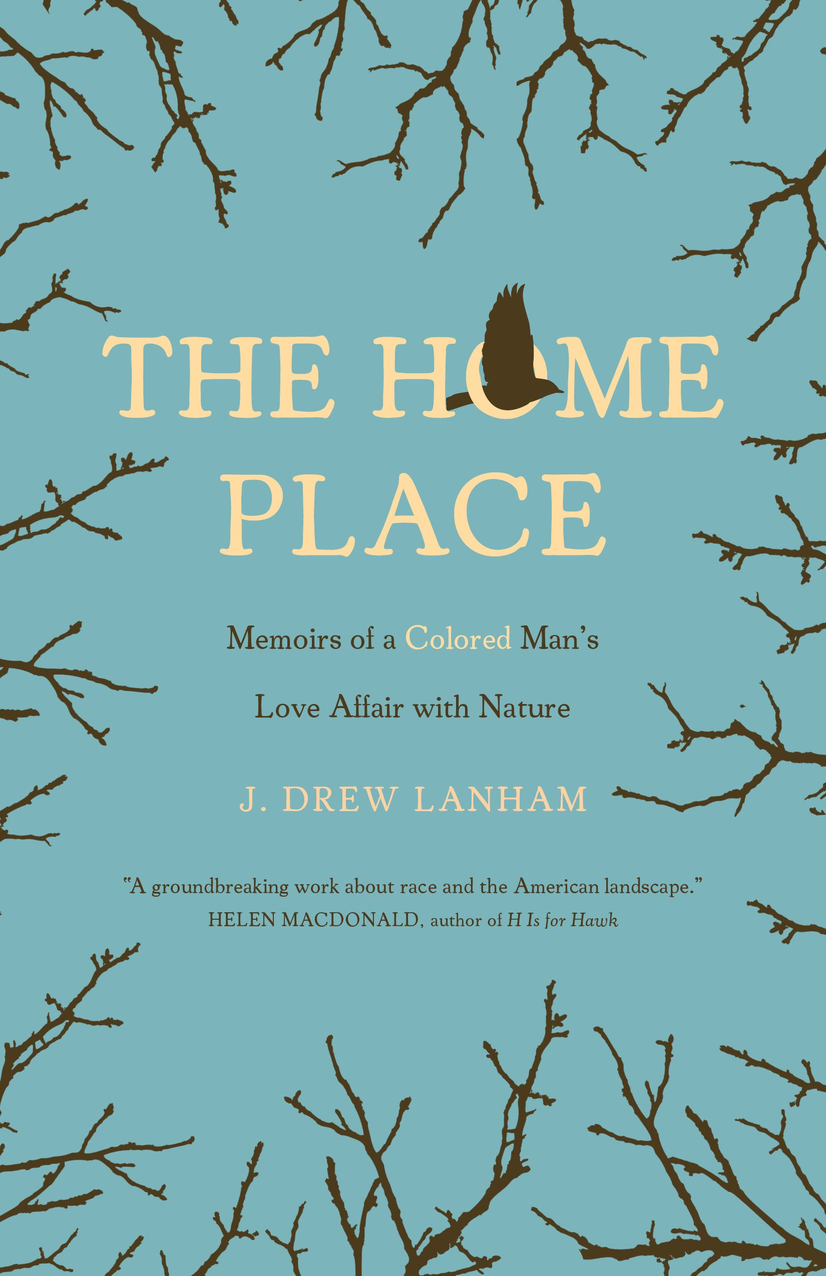 Amazon: The Home Place: Memoirs Of A Colored Man's Love Affair With Nature (