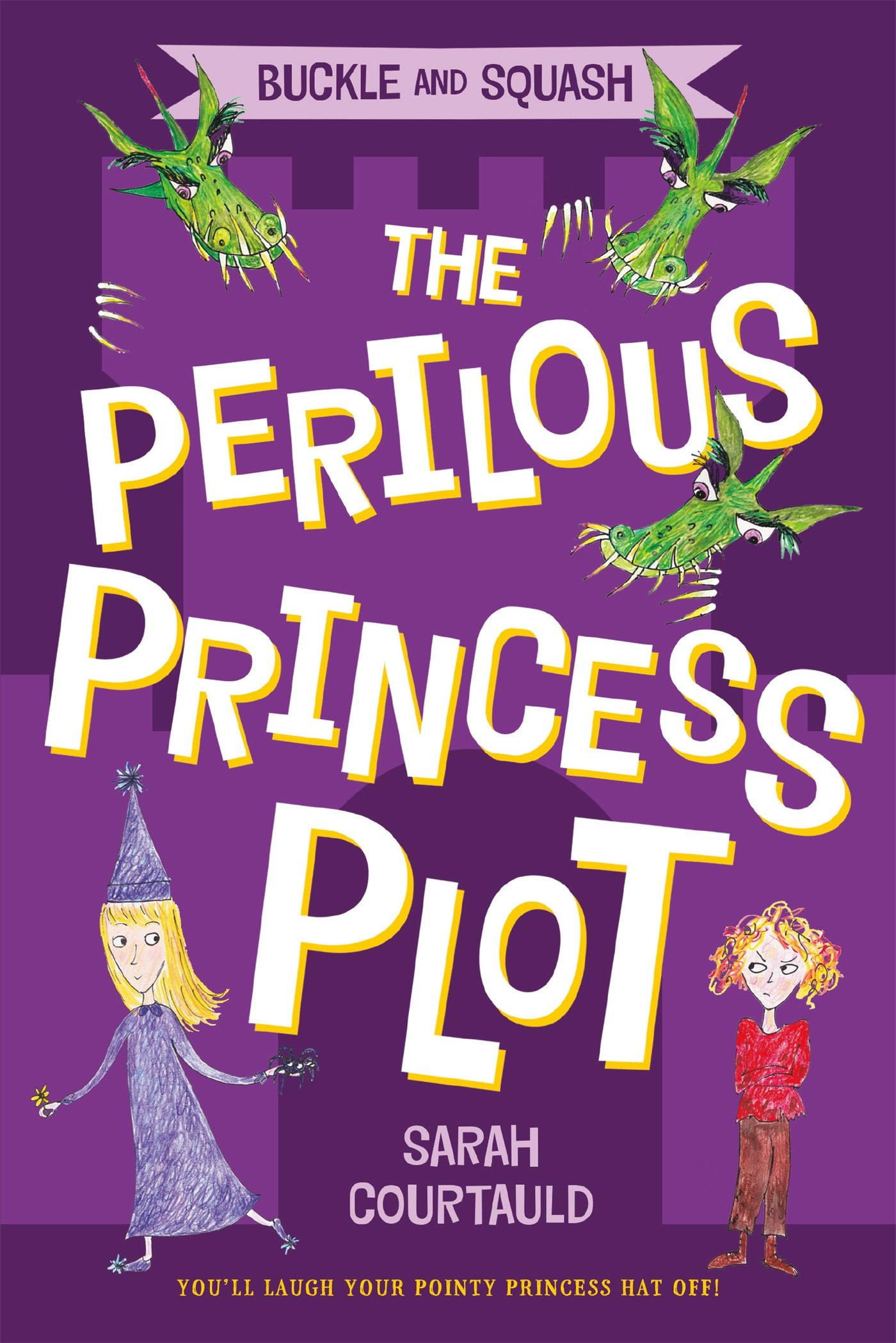 Buckle And Squash The Perilous Princess Plot Sarah Courtauld