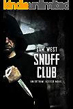 Snuff Club: An Extreme Horror Novel