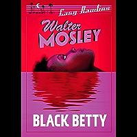 Black Betty: Easy Rawlins 4 (Easy Rawlins mysteries)