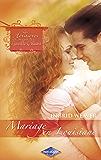 Mariage en Louisiane (Saga Les Héritières de la Nouvelle-Orléans vol. 8)