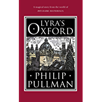 Lyra's Oxford (His Dark Materials Book 4)