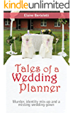 Tales of a Wedding Planner: Murder, identity mix-ups and a missing wedding gown
