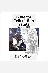 Bible for Tribulation Saints: 4-4-12 to 8-29-12 Audible Audiobook