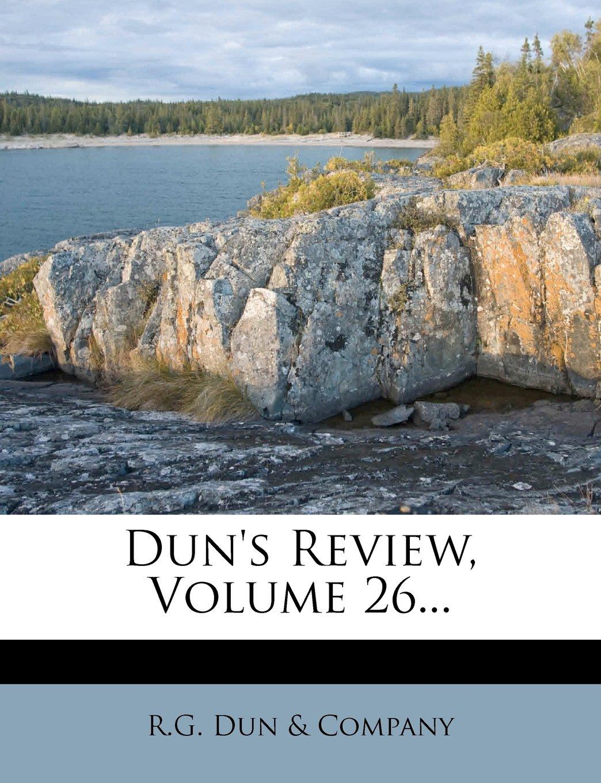 Dun's Review, Volume 26... PDF