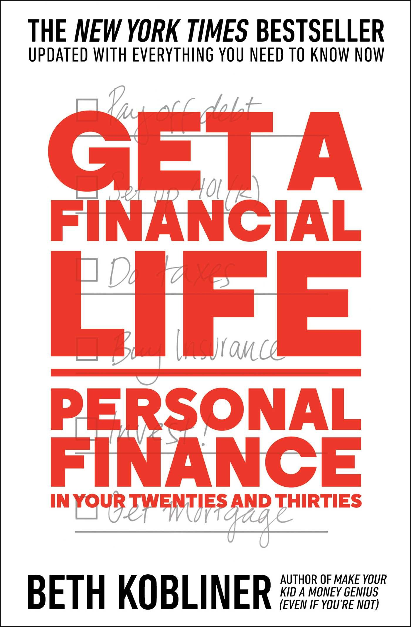 Get A Financial Life: Personal Finance In Your Twenties And Thirties: Beth  Kobliner: 9781476782386: Amazon: Books