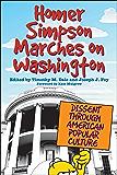 Homer Simpson Marches on Washington: Dissent through American Popular Culture