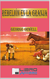 Rebelión en la granja (Spanish Edition)