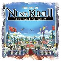 The Art of Ni No Kuni 2: Revenant Kingdom