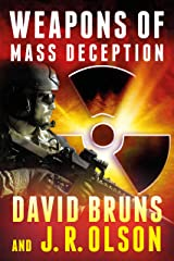 Weapons of Mass Deception: A National Security Thriller (The WMD Files Book 1) Kindle Edition