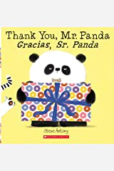 Thank You, Mr. Panda / Gracias, Sr. Panda (Bilingual) (Spanish and English Edition) Paperback