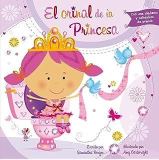 El orinal de la princesa (Spanish Edition)